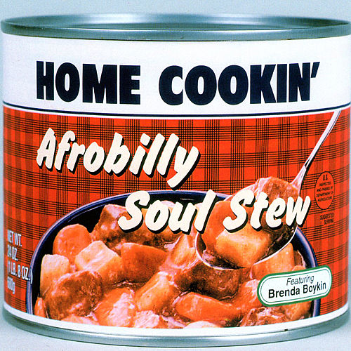 Play & Download Afrobilly Soul Stew by Home Cookin' | Napster