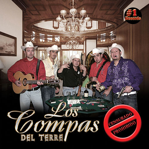 Play & Download Censurado/ Prohibido by Los Compas del Terre | Napster