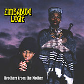 Brothers From the Mother by Zimbabwe Legit