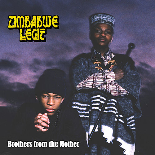 Play & Download Brothers From the Mother by Zimbabwe Legit | Napster