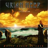 Play & Download Celebration by Uriah Heep | Napster