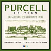 Play & Download Purcell Edition Volume 3 : Odes, Anthems & Ceremonial Music by Various Artists | Napster