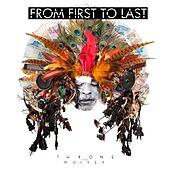 Play & Download Throne To The Wolves by From First To Last | Napster