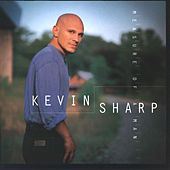 Play & Download Measure Of A Man by Kevin Sharp | Napster