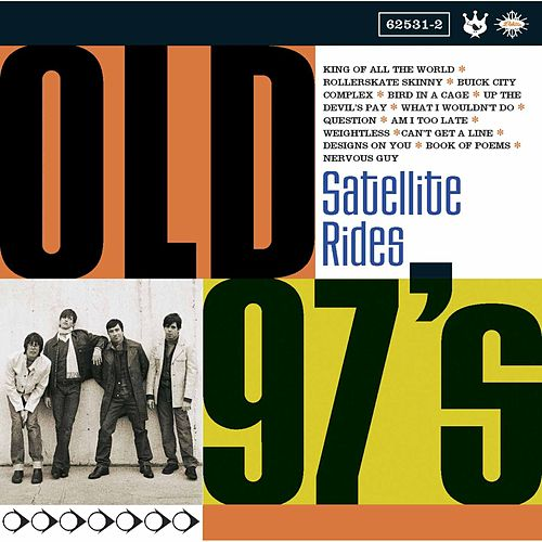 Play & Download Satellite Rides by Old 97's | Napster