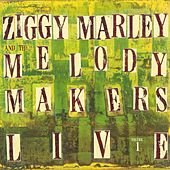 Play & Download Ziggy Marley And The Melody Makers Live, Vol. 1 by Ziggy Marley | Napster