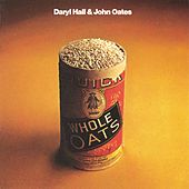 Whole Oats by Hall & Oates
