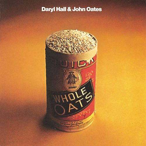Play & Download Whole Oats by Hall & Oates | Napster