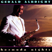 Play & Download Bermuda Nights by Gerald Albright | Napster