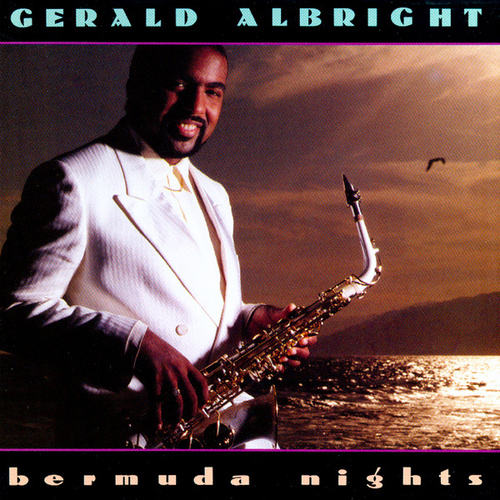 Bermuda Nights by Gerald Albright