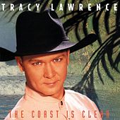 Play & Download The Coast Is Clear by Tracy Lawrence | Napster