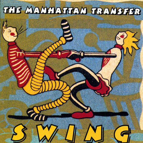 Play & Download Swing by The Manhattan Transfer | Napster
