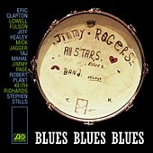Play & Download Blues Blues Blues by Jimmy Rogers | Napster