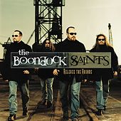 Release The Hounds by The Boondock Saints