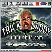 Www.Thug.Com by Trick Daddy
