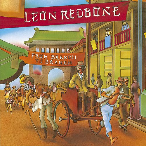 Play & Download Branch To Branch by Leon Redbone | Napster