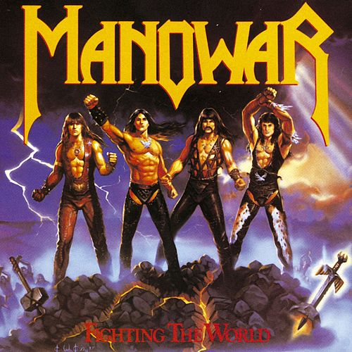 Fighting The World by Manowar