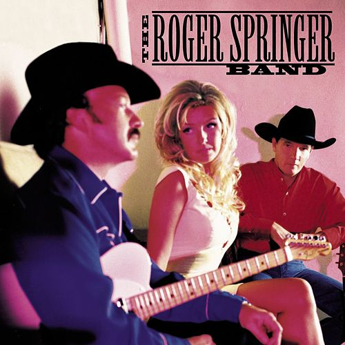 The Roger Springer Band by The Roger Springer Band