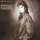 Profile II by Emmylou Harris