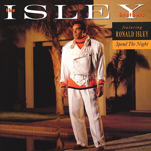 Play & Download Spend The Night by The Isley Brothers | Napster