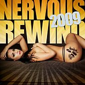 Nervous Rewind 2009 by Various Artists