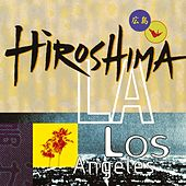 Play & Download Hiroshima/L.A. by Hiroshima | Napster