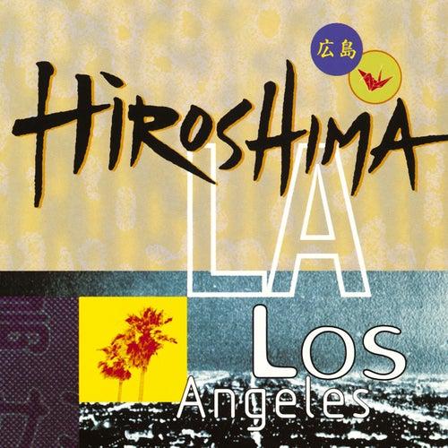 Play & Download Hiroshima/L.A. by Hiroshima | Napster