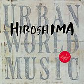 Urban World Music by Hiroshima