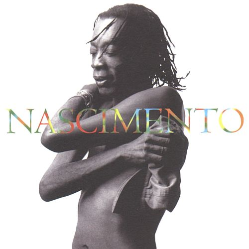 Play & Download Nascimento by Milton Nascimento | Napster