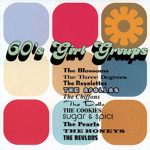 Play & Download 60's Girl Groups by Various Artists | Napster