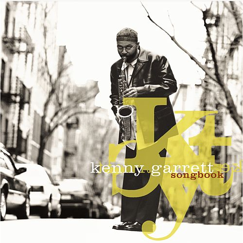 Play & Download Songbook by Kenny Garrett | Napster