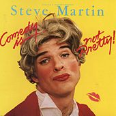 Comedy Is Not Pretty von Steve Martin
