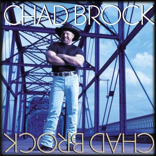 Chad Brock by Chad Brock