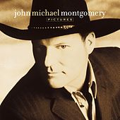Play & Download Pictures by John Michael Montgomery | Napster