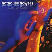 Songs From The Rain by Hothouse Flowers