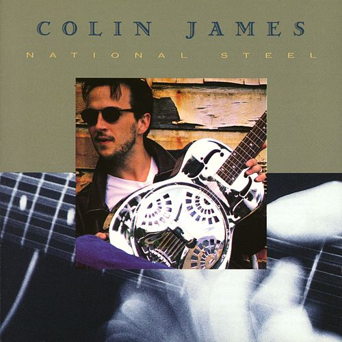 Play & Download National Steel by Colin James | Napster