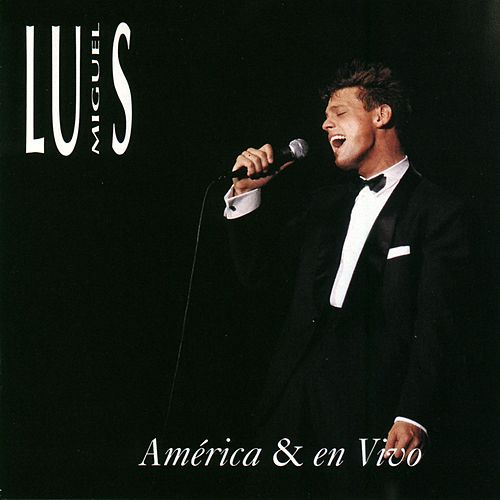 Play & Download America / Contigo en la Distancia by Luis Miguel | Napster