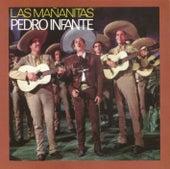 Las Mañanitas con Pedro Infante by Pedro Infante