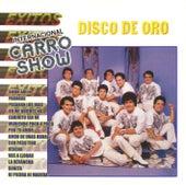 Play & Download Disco de Oro Internacional Carro Show by Internacional Carro Show | Napster
