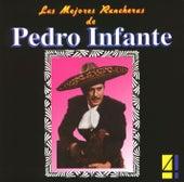 Play & Download Las Mejores Rancheras Vol. 4 by Pedro Infante | Napster