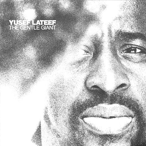 The Gentle Giant by Yusef Lateef