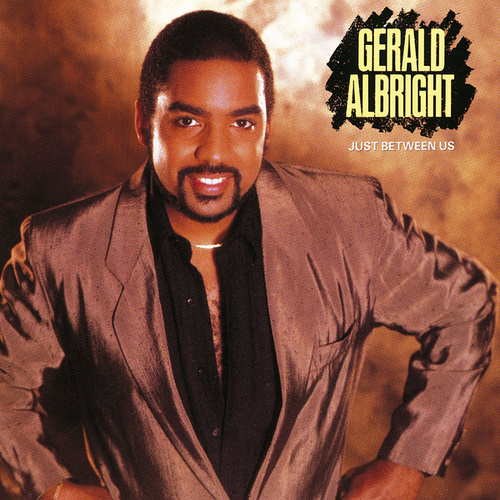 Just Between Us by Gerald Albright