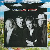 Play & Download American Dream by Crosby, Stills and Nash | Napster