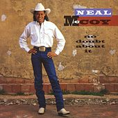 Play & Download No Doubt About It by Neal McCoy | Napster