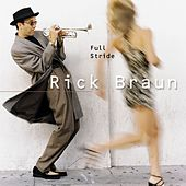 Full Stride by Rick Braun