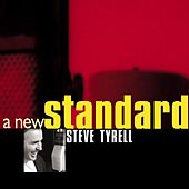 Play & Download A New Standard by Steve Tyrell | Napster