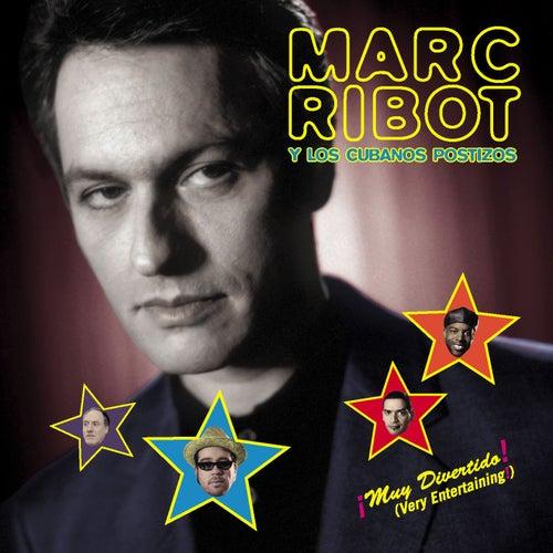 Play & Download Muy Divertido! by Marc Ribot y Los Cubanos Postizos   Napster