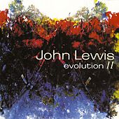 Play & Download Evolution II by John Lewis | Napster