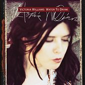 Play & Download Water To Drink by Victoria Williams | Napster