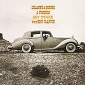 On Tour With Eric Clapton by Delaney & Bonnie